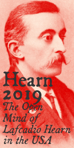 The Open Mind of Lafcadio Hearn in the USA (The 150th Anniversary of Lafcadio Hearn's Arrival in the USA | ラフカディオ・ハーン渡米150年記念事業)
